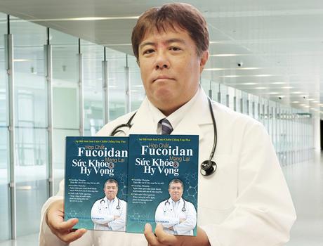Quyển sách Hợp chất Fucoidan mang lại sức khỏe và hy vọng cung cấp thêm phương pháp hỗ trợ bệnh nhân ung thư cải thiện chất lượng cuộc sống.